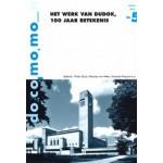 Het werk van Dudok, 100 jaar betekenis   Wido Quist, Maartje van Meer, Amanda Terpstra   9789052694214