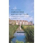 Onmoderne architectuur. Hedendaags traditionalisme in Nederland. Fascinaties 15 | 9789056623517 | Nai Uitgevers