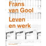 Frans van Gool. Leven en werk | Bernard Colenbrander | 9789056624118