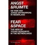 Angst en Ruimte. De visie van jonge ontwerpers in Nederland