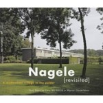 Nagele Revisited. A Modernistic Village in the Polder | Warna Oosterbaan, Theo Baart, Cary Markerink | 9789056625160