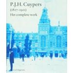 P.J.H. Cuypers 1827-1921. Het complete werk | Jan Bank, Hetty Berens, Dolf Broekhuizen, Gonda Buursma | 9789056625733