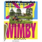WIMBY! The future, past and present of a New Town | Crimson Architectural Historians, Felix Rottenberg | 9789056625955