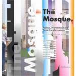 The Mosque. Political, Architectural and Social Transformations | Ergün Erkoçu, Cihan Buğdacı | 9789056626914