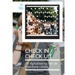 Check in / Check uit. Digitalisering van de openbare ruimte | Christian van 't Hof, Floortje Daemen, Rinie van Est | 9789056627409