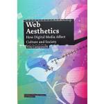 Web Aesthetics. How Digital Media Affect Culture and Society | Vito Campanelli | 9789056627706