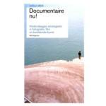 Documentaire nu! Hedendaagse strategieën in fotografie, film en beeldende kunst. Reflect 04 (ebook) | Frits Gierstberg | 9789056627881