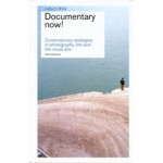 Documentary now! Contemporary strategies in photography, film and the visual arts. Reflect 04 (ebook) | Frits Gierstberg | 9789056627898
