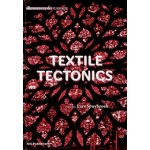 Textile Tectonics. Research and Design   Lars Spuybroek   9789056628024