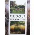 OUDOLF. Hummelo   Piet Oudolf, Noel Kingsbury   9789059565821