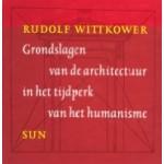 Grondslagen van de architectuur in het tijdperk van het humanisme   Rudolf Wittkower   9789061684527   SUN