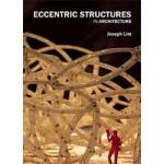 Eccentric Structures in Architecture | Joseph Lim | 9789063692421 | BIS