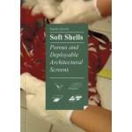 Soft Shells. Porous and Deployable Architectural Screens | Sophia Vyzoviti | 9789063692698 | BIS
