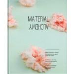 MATERIAL ALCHEMY | Jenny Lee | 9789063693763