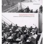 Openluchtscholen in Nederland. Architectuur, onderwijs en gezondheidszorg 1905-2005   Dolf Broekhuizen   9789064505461