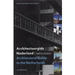 Architectural Guide to the Netherlands 1900-2000 | Piet Vollaard, Paul Groenendijk | 9789064505737