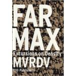 FARMAX. Excursions on Density | MVRDV, Winy Maas, Jacob van Rijs, Richard Koek | 9789064505874