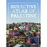 Subjective Atlas of Palestine | Nai010 | 9789064506482
