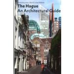 The Hague. An Architectural Guide | Gonda Buursma |9789064506864 | 010