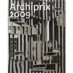 Archiprix 2009. The best Dutch graduation projects - De beste Nederlandse afstudeerplannen