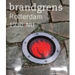 Brandgrens Rotterdam 1930 - NU | Atelier Brandgrens, Paul van de Laar, Koos Hage | 9789068685381