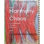 From Harmony to Chaos: Le Corbusier, Varèse, Xenakis and Le poème électronique | Pubsliher Duizend En Een | 9789071346491
