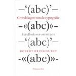 Grondslagen van de typografie. Handboek voor ontwerpers | Robert Bringhurst | 9789074310864 | 9789074310864