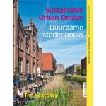 Sustainable Urban Design. The next step | Martin Dubbeling, Michaël Meijer | 9789075271331