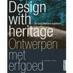 Design with heritage. The Dutch Belvedere experience | Beata Labuhn, Eric Luiten | 9789075271430