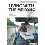 LIVING WITH THE MEKONG