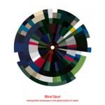 Blind Spot. metropolitan landscape in the global battle for talent | Merten Nefs | 9789076630182 | Vereniging Deltametropool