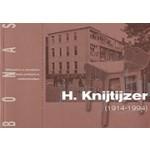 H. Knijtijzer (1914 - 1994). Architectonische Waarden Achter de Rooilijn Verscholen | BONAS | 9789076643076