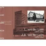 L. Van Der Laan (1864 - 1942) J.a. Van Der Laan (1896 - 1966).  een katholieke architectenfamilie - rechtzinnig, maar veelzijdig en pragmatisch   Bonas Stichting   9789076643151