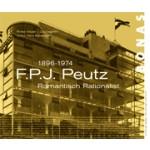 F.P.J. Peutz. 1896-1974. Romantisch Rationalist   Rosa Visser-Zaccagnini, Harry Broekman   9789076643656