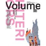 Volume 33. Interiors | Ole Bouman, Rem Koolhaas, Mark Wigley, Beatriz Colomina | 9789077966334