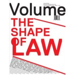 Volume 38. The Shape of Law   9789077966389