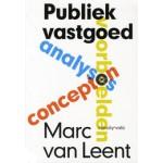 Publiek vastgoed. Analyses, concepten, voorbeelden   Marc van Leent   9789078088653