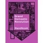 Grand Domestic Revolution Handbook | Binna Choi, Maiko Tanaka | 9789078088929