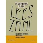 De uitvinding van de Leeszaal. Collectieve tactieken en culturele uitwisselingen | Maurice Specht, Joke van der Zwaard | 9789078088967