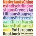 Rotterdams Kookboek. Ingrediënten, recepten en achtergronden van 13 culturen | Linda Roodenburg, Irma Boom (design) | 9789079732029 | Madame Jeanet