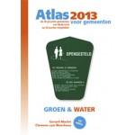 Atlas voor gemeenten 2013. De 50 grootste gemeenten van Nederland op 50 punten vergeleken | Gerard Marlet, Clemens van Woerkens, Nadine van den Berg | 9789079812134