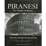 PIRANESI: Le Vedute di Roma, a journey through the eternal city Gijs Wallis de Vries, Giovanni Battista Piranesi, Gies Pluim | Heritage Editions | 9789081771900