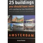 25 buildings you should have seen; Amsterdam | 9789082054354 | Arcam Pocket