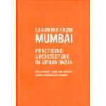 Learning From Mumbai. Practising Architecture in Urban India | Pelle Poiesz, Gert Jan Scholte, Sanne Vanderkaaij Gandhi | 9789082072303