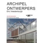 Archipel Ontwerpers Scheveningen En de rest van de wereld Eric Vreedenburgh | 9789082530902