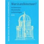 Wat is architectuur? Architectuurtheoretische verkenningen   François Claessens, Henk Engel   9789085061885