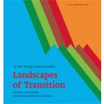 Landscapes of Transition. An Optimistic Decade of Croatian Architectural Culture | Hans Ibelings, Krunoslav Ivanisin | 9789085066965