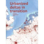 Urbanized deltas in transition | Han Meyer, Steffen Nijhuis | 9789085940548