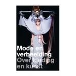 Mode en verbeelding. Over kleding en kunst | Jos Arts, Jan Brand | 9789089101341