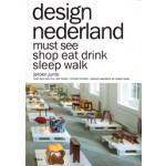 design nederland. must see shop eat drink sleep walk   Jeroen Junte   9789089896612